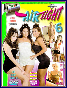 Air Tight 6 Porn DVD
