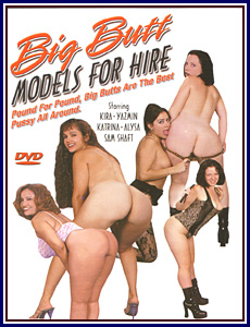Big Butt Models for Hire Porn DVD