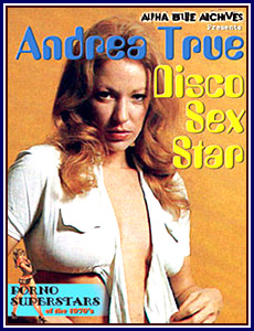 Andrea True - Disco Sex Star Porn DVD