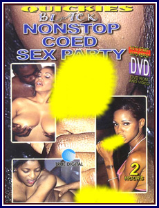 Black Nonstop Coed Sex Party Porn DVD