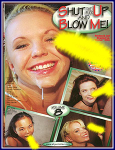 Shut Up and Blow Me 8 Porn DVD