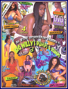 Big Willy's Pumps and Rumps 3 Porn DVD