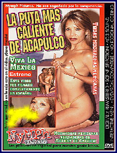 La Puta Mas Caliente de Acapulco Porn DVD