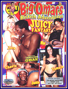 Big Omar's British Adventures Juicy Fantasy Porn DVD