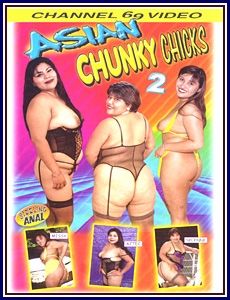 Asian Chunky Chicks 2 Porn DVD