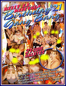 Kelly EE Kleevage 21st Birthday Gang Bang Porn DVD