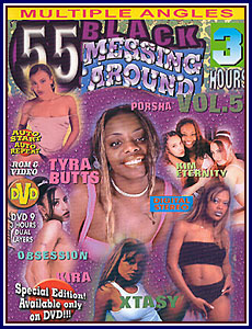 55 Black Messing Around 5 Porn DVD