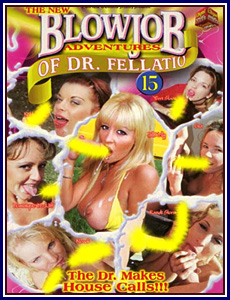 Blowjob Adventures of Dr Fellatio 15 Porn DVD