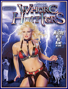 Whore Hunters Porn DVD