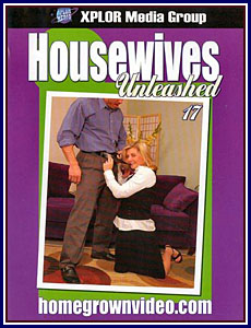 Housewives Unleashed 17 Porn DVD