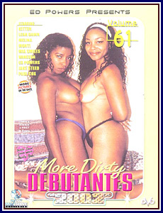 More Dirty Debutantes 61 Porn DVD