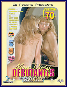 More Dirty Debutantes 70 Porn DVD