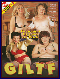 GILTF Grannies I'd Like To Fuck Porn DVD