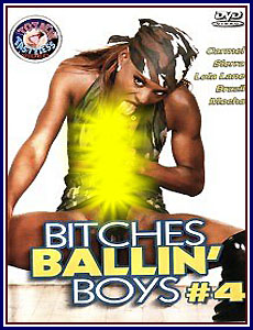 Bitches Ballin' Boys 4 Porn DVD