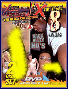 X-Real Xtreme 8 Hours Black Ho and Back Alley Hos Porn DVD