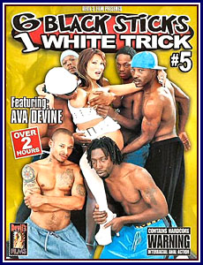 6 Black Sticks 1 White Trick 5 Porn DVD