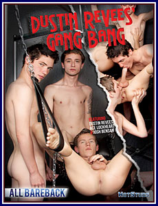 Dustin Revees' Gang Bang