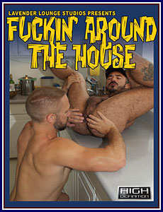Fuckin' Around the House