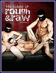 He Likes It Rough and Raw 2