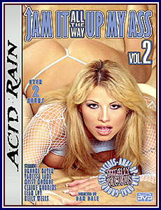 Jam It All The Way Up My Ass 2 Porn DVD
