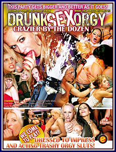 Drunk Sex Orgy Crazier By The Dozen Porn DVD