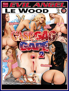 Gasp, Gag and Gape 2 Porn DVD