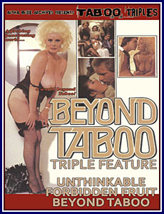 Beyond Taboo Triple Feature Porn DVD