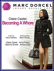 Claire Castel: Becoming A Whore Porn DVD