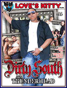 Dirty South Aka Thunderhead Porn DVD