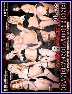 Diabolic Gangbang Auditions 6 Pack Porn DVD