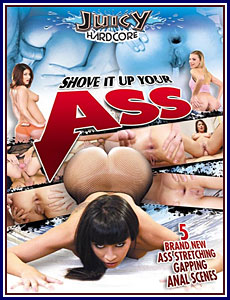 Shove It Up Your Ass Porn DVD