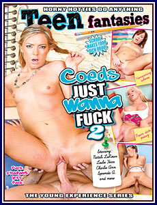 Coeds Just Wanna Fuck 2 Porn DVD