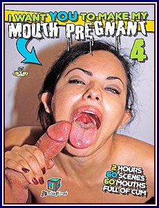 I Want You To Make My Mouth Pregnant 4 Porn DVD