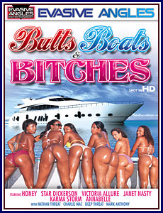 Butts Boats and Bitches Porn DVD