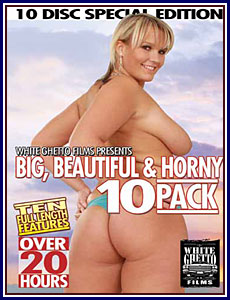 Big, Beautiful and Horny 10 Pack Porn DVD