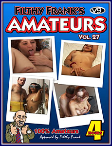 Filthy Frank's Amateurs 27 Porn DVD