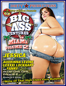 Big Ass Ventures in Miami 2 Porn DVD
