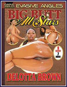 Big Butt All Stars Delotta Brown Porn DVD