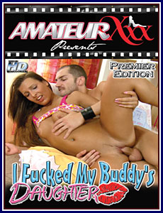 I Fucked My Buddy's Daughter Porn DVD