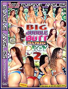 Big Bubble Butt Brazilian Orgy 2 Porn DVD