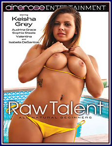 Keisha Grey – Raw Talent