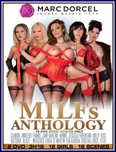 MARC DORCEL – MILFs Anthology