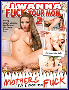 Fuck your mother porn pics