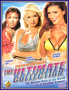 Peach Ultra Vixens The Ultimate Collection Porn DVD