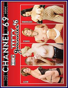 Big Titty Grannies 6 Porn DVD