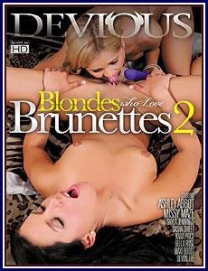 Blondes Who Love Brunettes 2 Porn DVD
