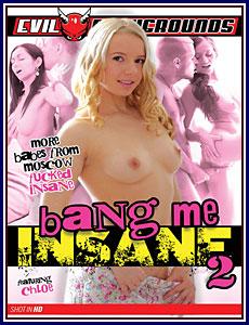 Bang Me Insane 2 Porn DVD