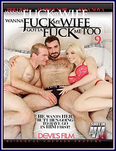 Wanna Fuck My Wife Gotta Fuck Me Too 9 Porn DVD