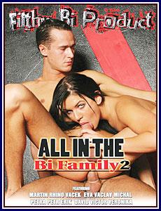 All In The Bi Family 2 Porn DVD