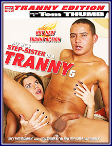 My New Step-Sister Is A Tranny 5 Porn DVD